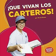 ¡Que vivan los carteros! (Hooray for Mail Carriers!) (Bumba Books ™ en español — ¡Que vivan los ayudantes comunitarios! (Hooray for Community Helpers!))