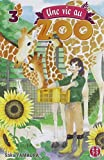 """Afficher """"Une vie au zoo n° 3"""""""