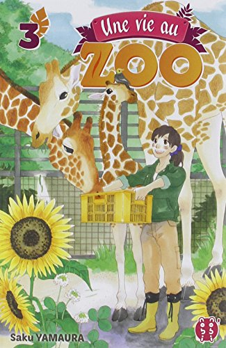 Une vie au zoo (3) : Une vie au zoo