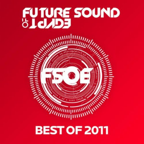 Future Sound Of Egypt - Best Of - Sound Egypt Of Future