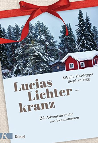 Lucias Lichterkranz: 24 Adventsbräuche aus Skandinavien