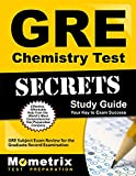 GRE Chemistry Test Secrets: GRE Subject Exam Review for the Graduate Record Examination