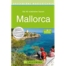 Wandern auf Mallorca: Wanderführer mit den schönsten 40 Touren auf der Insel. Inkl. Serra Tramuntana. Mit Wanderkarte für jede Tour und kostenlosen GPS-Downloads.