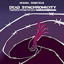 Dead Synchronicity: Tomorrow Comes Today (Original Game Soundtrack)