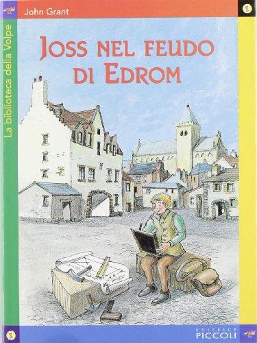 Joss nel feudo di Edrom