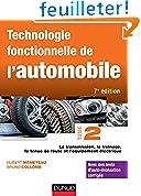 Technologie fonctionnelle de l'automobile - Tome 2 - 7e éd.