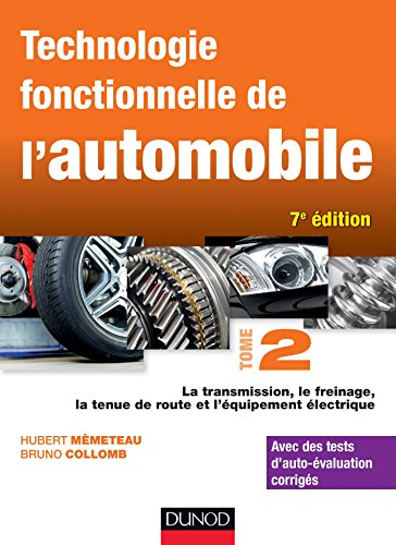 Technologie fonctionnelle de l'automobile - Tome 2 - 7e d.