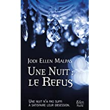 Une nuit : le refus (French Edition)