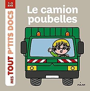 """Afficher """"Le Camion poubelles"""""""