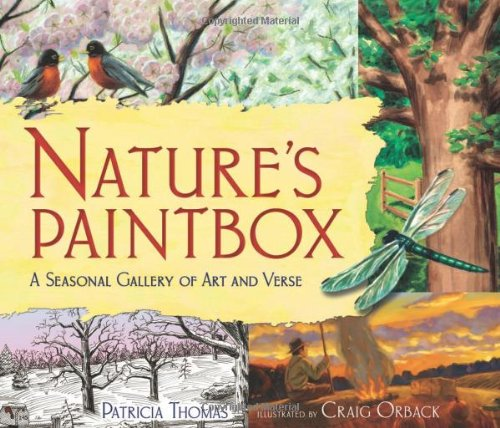 Nature's Paintbox: A Seasonal Gallery of Art and Verse (Millbrook Picture Books)