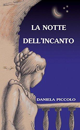 la-notte-dellincanto-italian-edition