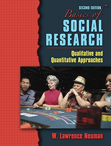 Basics of Social Research: Qualitative and Quantitative Approaches: United States Edition: Quantitative and Qualitative Approaches