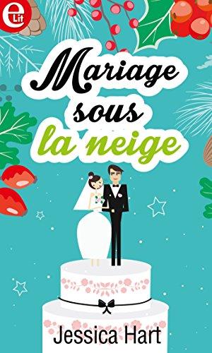 Mariage sous la neige (E-LIT)