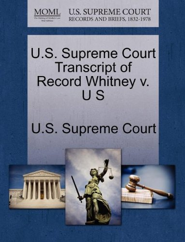 U.S. Supreme Court Transcript of Record Whitney v. U S