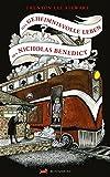 Das geheimnisvolle Leben des Nicholas Benedict (Benedict Gesellschaft, Band 4)