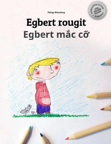Egbert rougit/Egbert mac co: Un livre à colorier pour les enfants (Edition bilingue français-vietnamien)