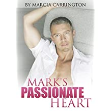 Mark's Passionate Heart (Mark's Heart Book 1) (English Edition)