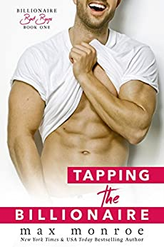 Descargar Tapping the Billionaire (Bad Boy Billionaires Book 1) PDF