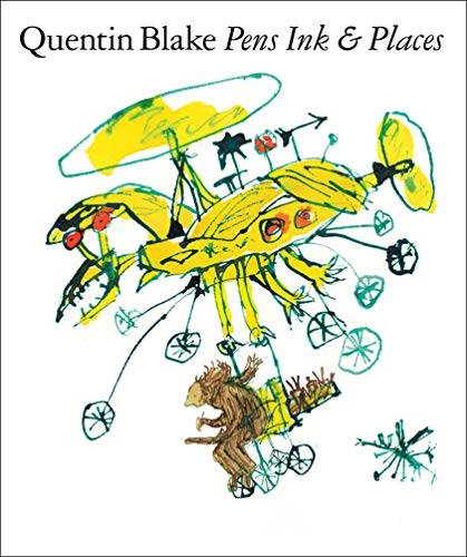 Download Quentin Blake : Pens ink & places