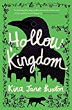 Hollow Kingdom: It's time to meet the world's most unlikely hero... (English Edition)