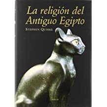 La religión del antiguo Egipto (Historia)