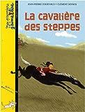 La cavaliere des steppes