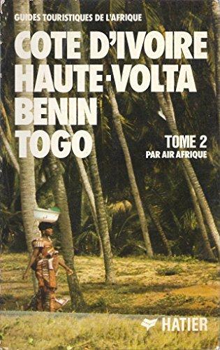 Côte d'Ivoire, Haute-Volta, Bénin, Togo