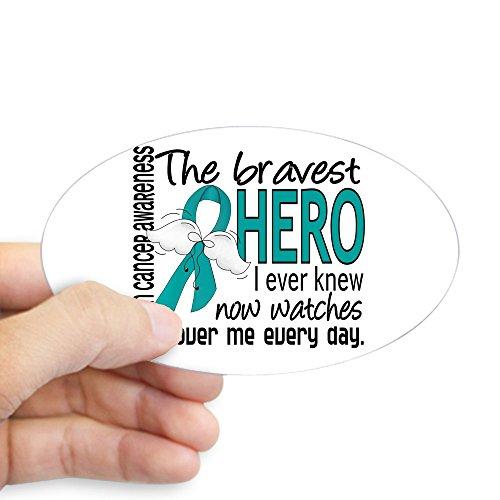 CafePress–tapfersten Hero Ich wusste eierstockkrebses Aufkleber (Oval)–oval Bumper Sticker KFZ Aufkleber, weiß, Large - 4.5x7.5
