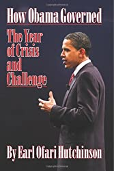 How Obama Governed: The Year of Crisis and Challenge