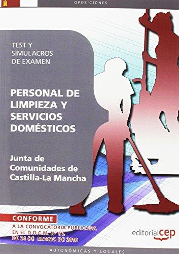 Personal de Limpieza y Servicio Doméstico. Junta de Comunidades de Castilla-La Mancha. Test y Simulacros de Examen (Colección 371)