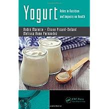 Yogurt in Health and Disease