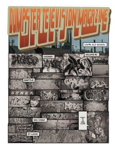 Dumpster Television Magazine: Bones & Metal: World Wide Graffiti Art Photos by Mr Travis M Burns (2012-06-21) par Mr Travis M Burns