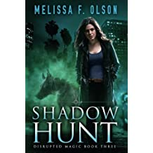 Shadow Hunt (Disrupted Magic)