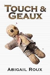 Touch & Geaux (Cut & Run Series Book 7) (English Edition)