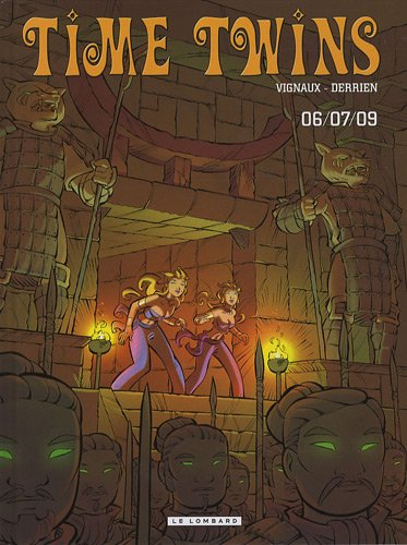 Time Twins - tome 3 - 06/07/09 par Derrien