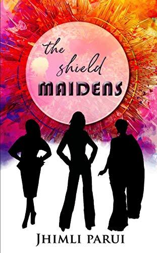 The Sheild Maidens