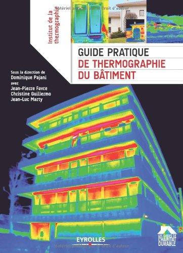 Guide pratique de thermographie du btiment