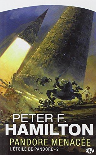 L'Étoile de Pandore, Tome 2: Pandore menacée par Peter F. Hamilton