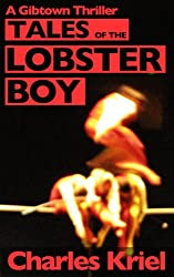 Tales of The Lobster Boy (Gibtown Thrillers)