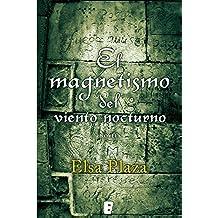 El magnetismo del viento nocturno (B de Books)