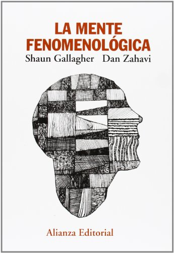 La mente fenomenológica (El Libro Universitario - Manuales) por Shaun Gallagher