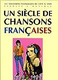 Telecharger Livres Un Siecle de chansons francaises 1979 1989 (PDF,EPUB,MOBI) gratuits en Francaise