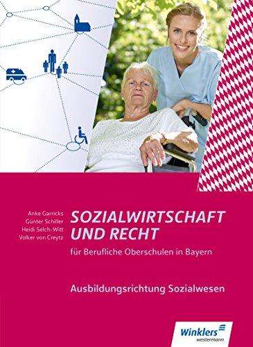 Sozialwirtschaft und Recht für Berufliche Oberschulen in Bayern: Ausbildungsrichtung Sozialwesen: Schülerband