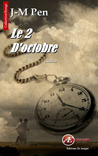 Le 2 d'octobre: Thriller fantastique (Rouge) par Jean-Marie Pen