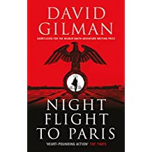 Night Flight to Paris:  A World War II thriller from the bestselling author of the Master of War series (English Edition)