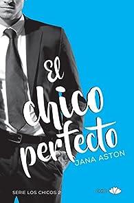 El chico perfecto par Jana Aston