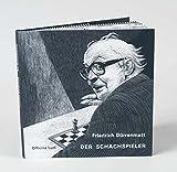 Der Schachspieler: Ein Fragment - Friedrich Dürrenmatt