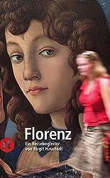 Florenz: Ein Reisebegleiter (insel taschenbuch)