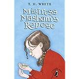 Mistress Masham's Repose (A Puffin Book)