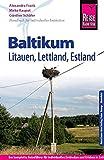 Reise Know-How Baltikum: Reiseführer für individuelles Entdecken